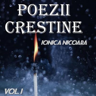 Ionica Nicoara - Poezii Vol.1