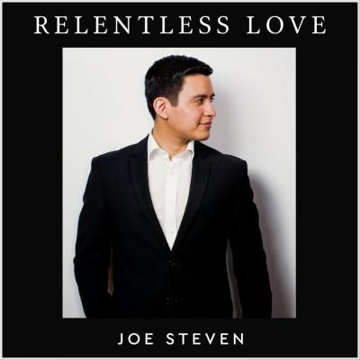 Joe Steven - Relentless Love (2018)