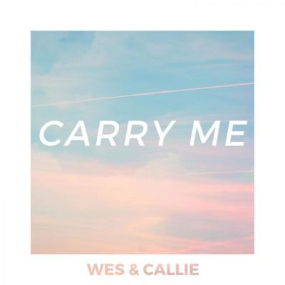 Wes si Callie - Carry Me (2018)