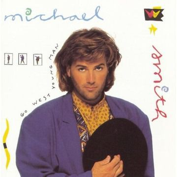 Michael W. Smith - Go West Young Man (1990)