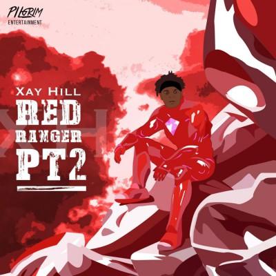 Xay Hill - Red Ranger Pt. 2 (2018)
