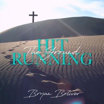 Bryan Boliver - Hit the Ground Running (2018)