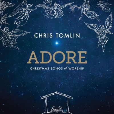 Chris Tomlin - Adore Christmas Songs Of Worship [Deluxe Edition] (2017)