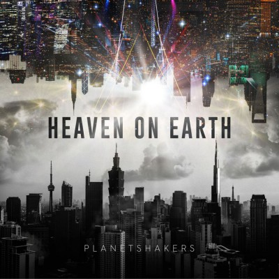 Planetshakers - Heaven on Earth, Pt. One [Live in Asia] [EP] (2018)