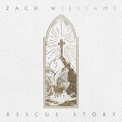 Zach Williams - Rescue Story (2019)
