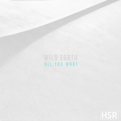 Wild Earth - All You Want (2018)