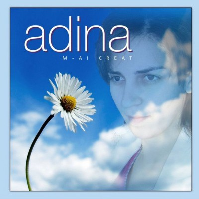 Adina - M-Ai creat (2007)