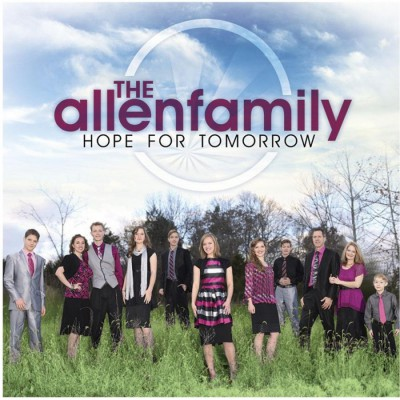 The Allen Family - Hope for Tomorrow (2015)