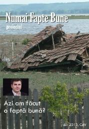 """La Cluj-Napoca, """"Numai fapte bune"""""""