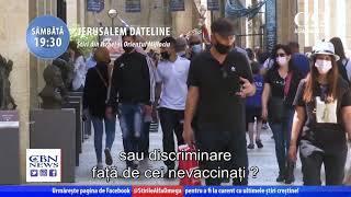 Privilegii pentru vaccinați sau discriminarea celor nevaccinați?  Trailer Jerusalem DateLine 374