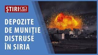 Depozite de muniție distruse în Siria | AO NEWS, 6 mai 2021