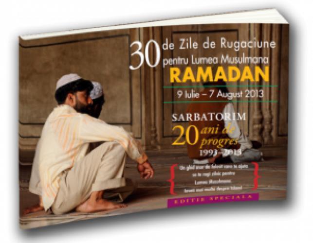 30 Zile de Rugăciune pentru Lumea Musulmană 2013 – Ghidul este disponibil online și în format tipărit