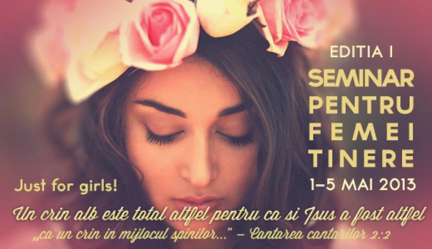 "Seminar pentru femei tinere – ""Just for Girls"""