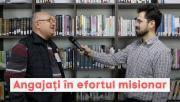 Angajați în efortul misionar - Interviu cu Teodor Popa