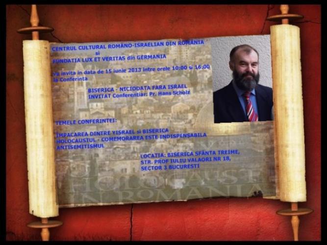 """Conferința """"Biserica niciodată fără Israel"""" la București"""