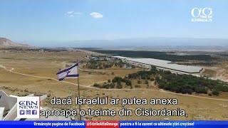 Israelul are păreri împărțite legate de problema anexării   Jerusalem Dateline 333