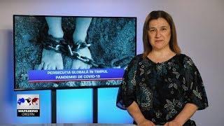 Persecuția globală în timpul pandemiei de COVID-19  Mapamond creștin 826