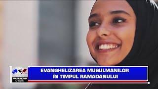 Evanghelizarea musulmanilor în timpul Ramadanului