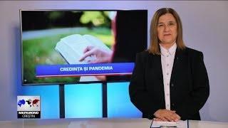 Credința și pandemia | Știrile Mapamond Creștin 828