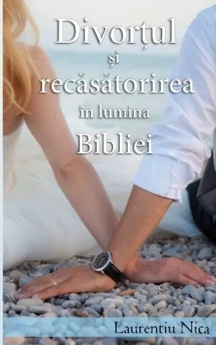 """Lansarea cărții """"Divorțul și Recăsătorirea în Lumina Bibliei"""""""