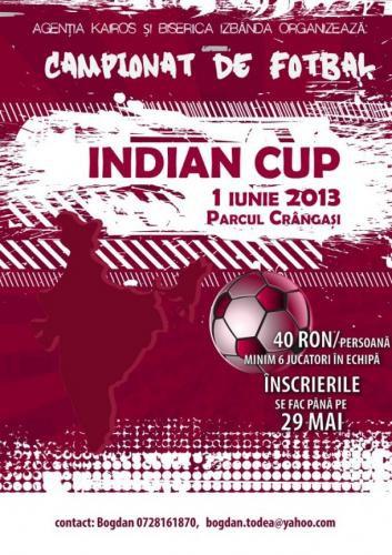 """Campionatul Caritabil de Fotbal """"Indian Cup"""", București"""